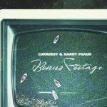 """Curren $ y & Harry Fraud موسیقی را با """"Bonus Footage"""" همراهی می کنند"""