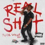 "Juice WRLD و بنی بلانکو بار دیگر در سینگل پس از مرگ ""Real Sh * t"""