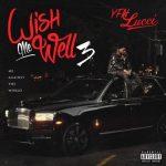 YFN Lucci با آهنگ Wish Me Well 3 بازگشت.  Jeezy ، Rick Ross ، Boosie Badazz ، Yo Gotti و موارد دیگر