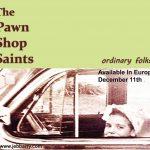 Pawn Shop Saints - اخبار موسیقی
